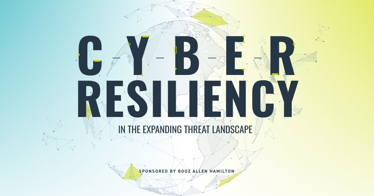 Sponsored Content: Cyber Resiliency in an Expanding Threat Landscape